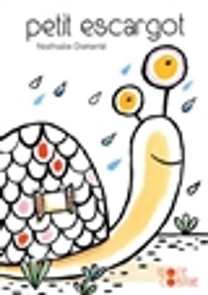 Petit escargot / Nathalie Dieterlé  